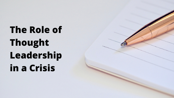 How thought leadership can help in a crisis